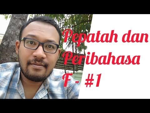 Belajar Bahasa Indonesia - Pepatah dan Peribahasa F - #1