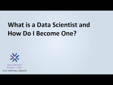 What is a Data Scientist and How Do I Become One