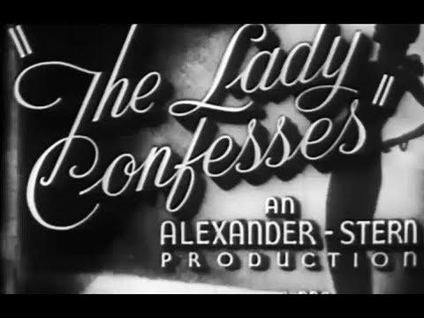 Film Noir Crime Drama - The lady Confesses (1945)
