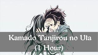 【1 Hour】Demon Slayer: Kimetsu No Yaiba ED (EP 19) - Kamado Tanjirou No Uta