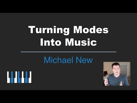 How to Turn a Mode Into Music