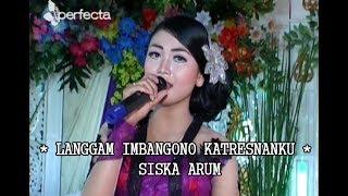 Top Hits -  Bowo Langgam Imbangono Katresnanku Siska