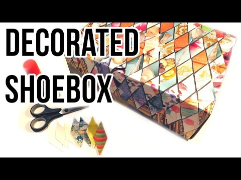 How to Decorate a Shoebox || DIY Recycled Crafts