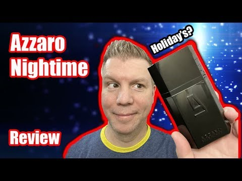 AZZARO POUR HOMME NIGHT TIME - HOLIDAY SCENT? | FRAGRANCE REVIEW