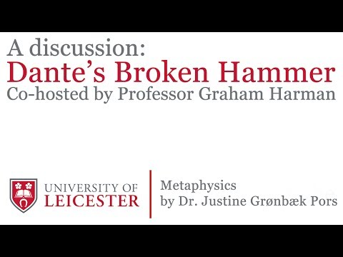 CPPE: A Discussion on Metaphysics by Justine Grønbæk Pors - Dante's Broken Hammer