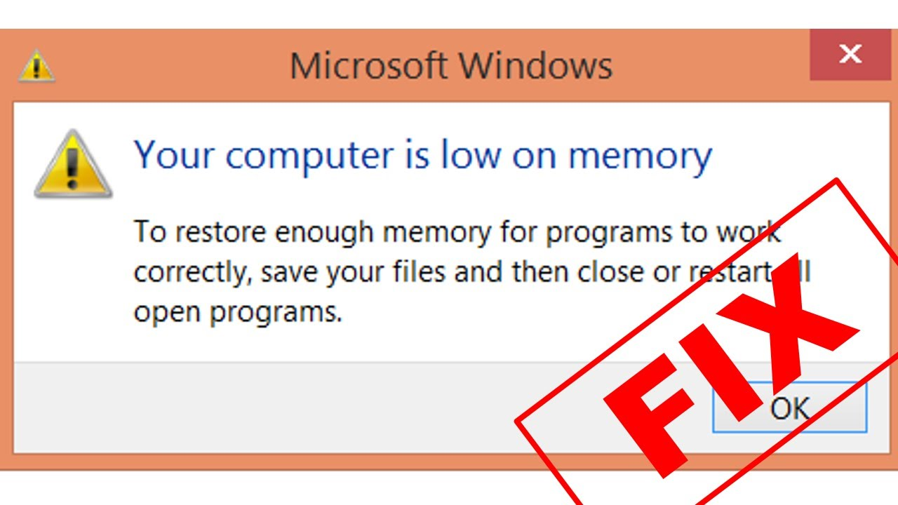 Your Computer Is Low On Memory Error Fix Windows 8 7