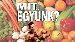 MIT EGYÜNK? A legjobb fehérje, szénhidrát és zsír források