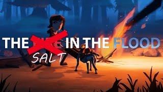 THE SALT IN THE FLOOD | Stream Highlight