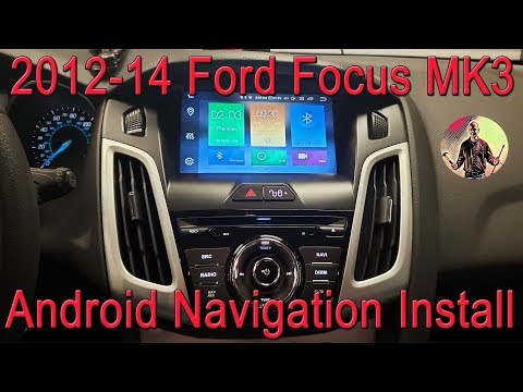 MK3 2012-14 Focus Android Navigation Stereo Installation And Overview