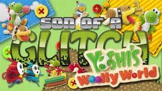 Yoshi's Woolly World Glitches - Son of a Glitch - Episode 88