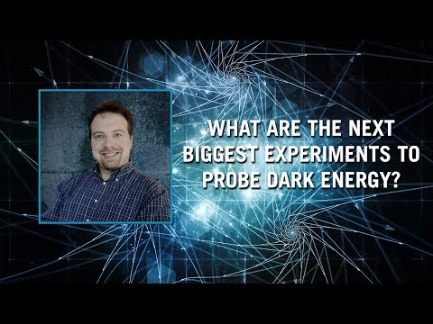 What are the next biggest experiments to probe dark energy?