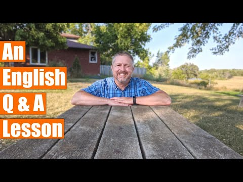 When You Are Learning English, You Have Questions! I Will Try To Answer Them! ��