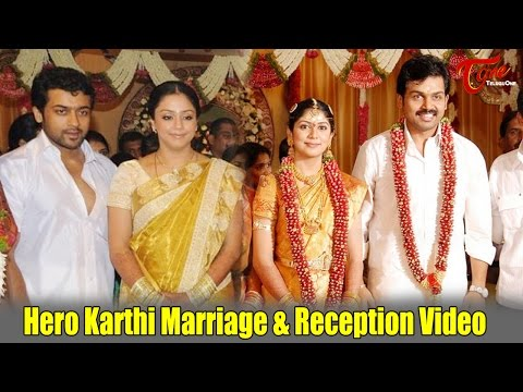 Hero Karthi Marriage & Reception Video