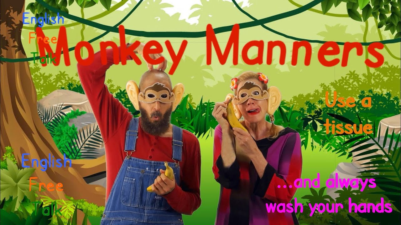 Monkey Manners: Personal Hygiene