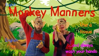 Monkey Manners: Personal Hygiene