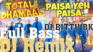 Paisa Yeh Paisa Dj Remix Dj Song Remix Hard Bass Mix Dj Bittu Bk
