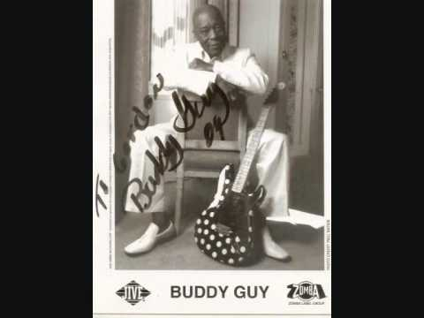 Buddy Guy -  Damn Right I