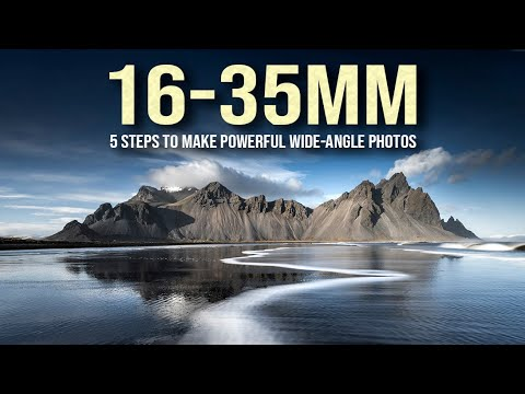 5 STEPS To Make POWERFUL 16-35mm WIDE-ANGLE Photos