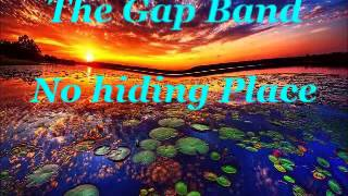 The Gap Band - No hiding place