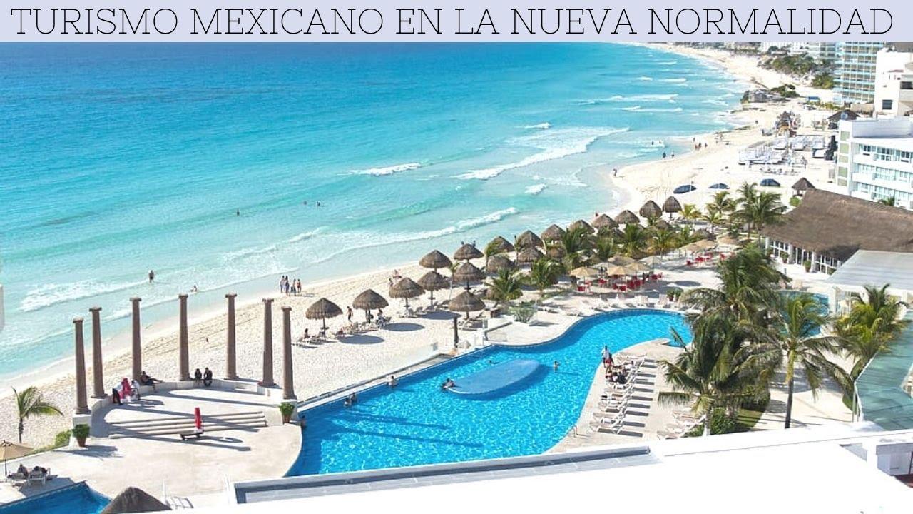 Turismo mexicano en la nueva normalidad