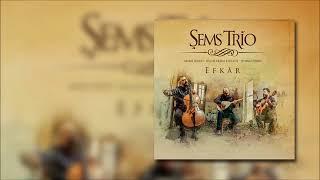Şems Trio - Ninne  - Hüseyni Saz Semaisi [Offcial Audio]