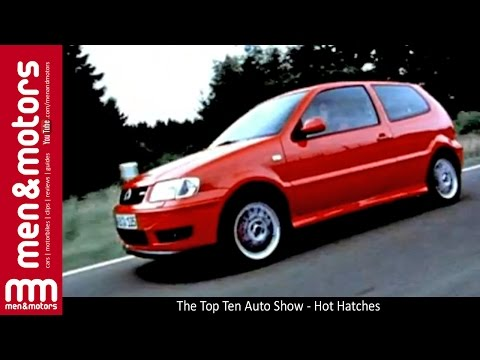 The Top Ten Auto Show - Hot Hatches