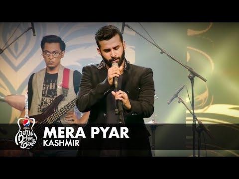 Download Kashmir | Mera Pyar | Full Version | Pepsi Battle of the Bands | Season 2 Mp4 baru