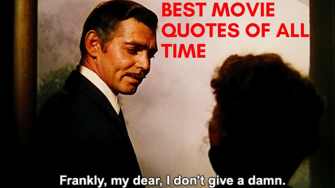 Best Quotes in Movies in Film History (Part 1)