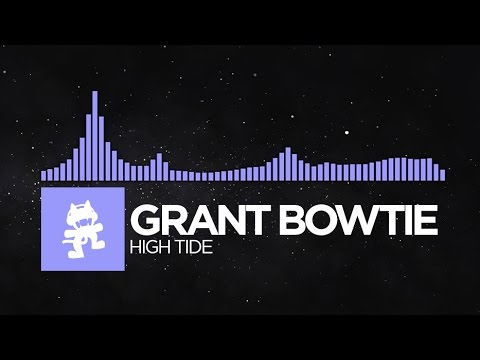 [Future Bass] - Grant Bowtie - High Tide [Monstercat Release]