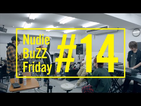 BuZZ / #14 Nudie BuZZ Friday