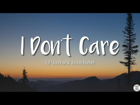 I Don't Care - Ed Sheeran & Justin Bieber ( Lyrics Video)