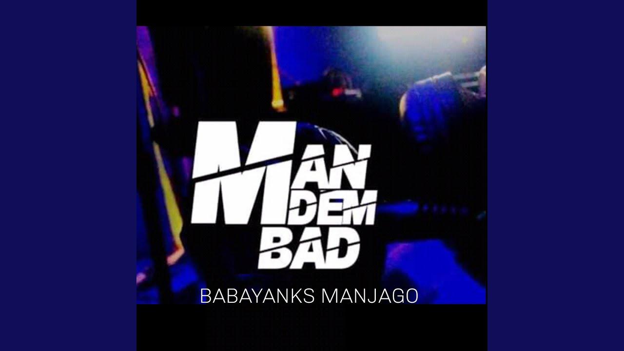 Download Man Dem Bad