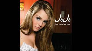 Download Lagu JoJo - Too Little, Too Late (Official Audio) mp3