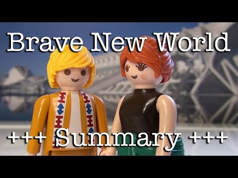 Brave New World to go (Huxley in 10 minutes)
