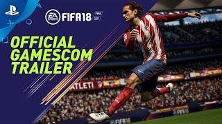FIFA 18 | Official Gamescom 2017 Trailer (Blue Monday Mix) | PS4