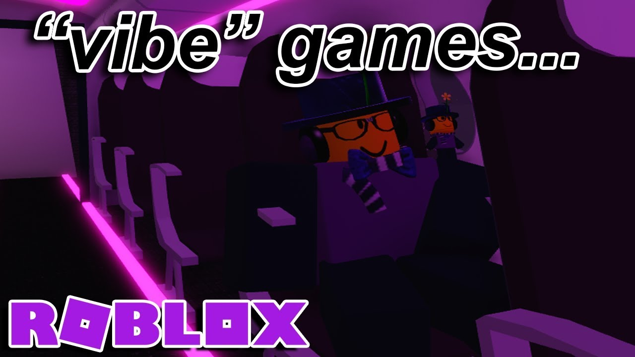 Roblox Vibe Games Are Pretty Nice Honestly Youtube