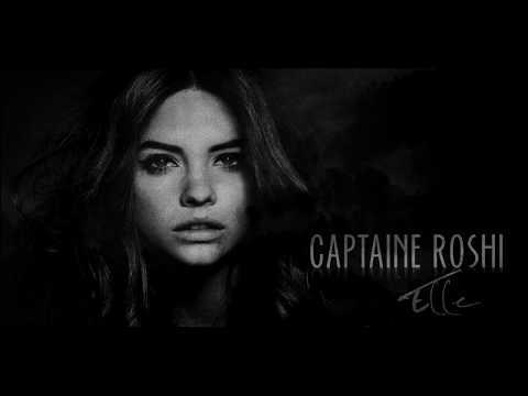 Captaine Roshi - Elle