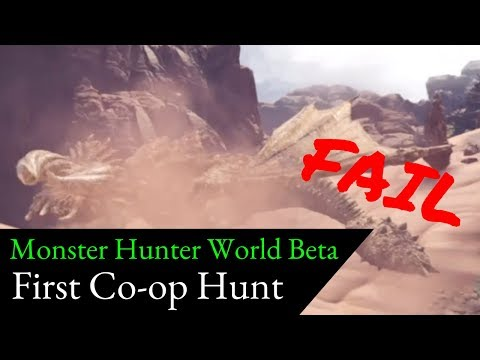 Mushku Ungracefully Plays Monster Hunter World Beta - First Co-op Hunt (FAIL)