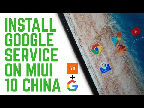 How To Install Google Services On Miui 10 China Beta/Alpha Rom