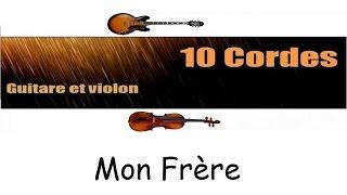 10 cordes - Mon frere - Maxime Le Forestier - guitare violon cover + partitions
