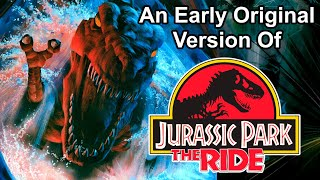 An Early Original Version Of JURASSIC PARK: THE RIDE