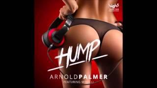 Arnold Palmer Minelli Hump Feat Minelli Luca Debonaire Remix
