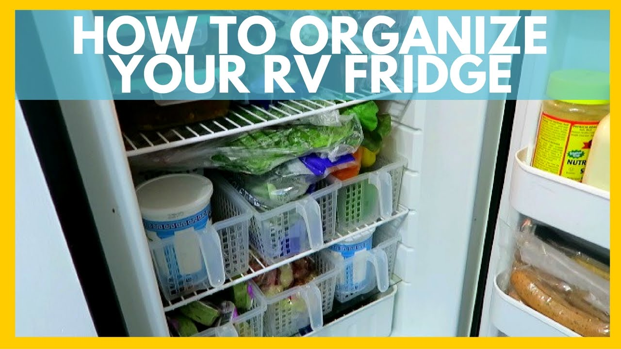 HOW TO ORGANIZE YOUR RV FRIDGE | For Full Time RV Living - YouTube