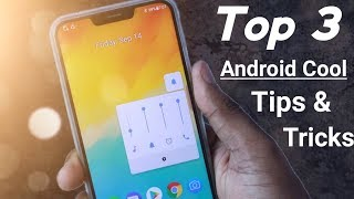 Top 3 Cool Android Tips & Tricks 2018🔥