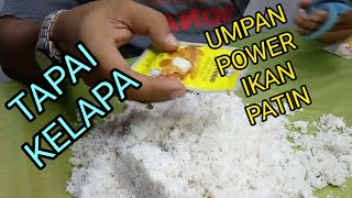Download CARA2 BUAT UMPAN PATIN MANTAP🎣🏆 TAPAI KELAPA #WAKJAS #ROTI #PATIN #MEKONG #AIRTAWAR #REVIEW #POWER