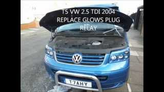 HOW TO FIND AND REPLACE THE GLOW PLUG RELAY ON A T5 2.5TDI VOLKSWAGEN
