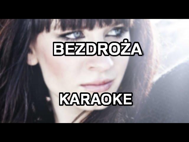Sylwia Grzeszczak Bezdroza Karaoke Instrumental Polinstrumentalista Youtube