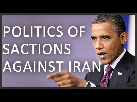 Politics behind the sanctions against Iran