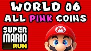 Super Mario Run: World 06 - ALL PINK COINS