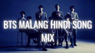 BTS|| Malang (Dhoom 3) Hindi Song Mix[FMV]#Bts #Army #Loveyourself #ot7 #Hindimix #Dhoom3 #malang 💜